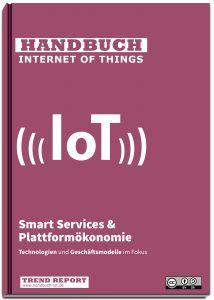 Handbuch Iot Open Content Smart Services Plattformökonomie